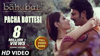 Pacha Bottesi Video Song || Baahubali || Prabhas, Rana, Anushka, Tamannaah, Baahubali Video Song