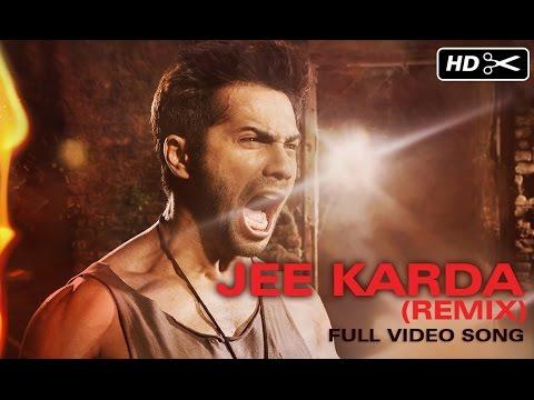 Jee Karda (Unheard Remix)   Badlapur   Varun Dhawan & Yami Gautam
