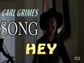 Download Carl Grimes - Hey MP3 song and Music Video