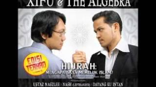 Xifu & The AlGebra - Niat (Hadith 1)