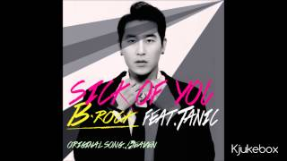 [2014.04.21] B-Rock -- Sick Of You mp3 download