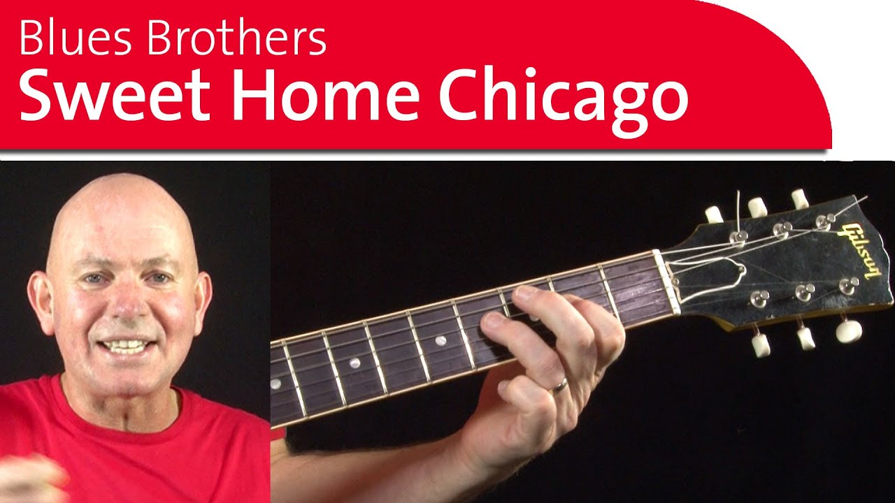 Sweet Home Chicago Guitar Lesson Part 1 Youtube