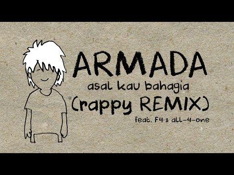 Armada  - Asal Kau Bahagia (rappy Remix) feat F4 & All-4-One