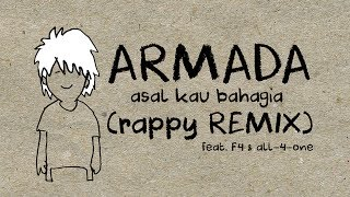 Armada  - Asal Kau Bahagia (rappy Remix) feat F4 & All-4-One