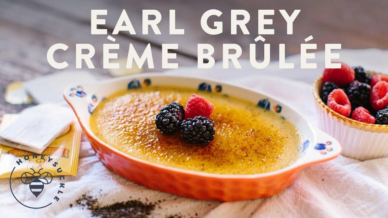 Earl Grey Creme Brulee - Honeysuckle - YouTube