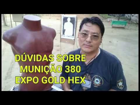Melhor calibre? Vídeo 3: 380 GOLD EXPO HEX E EFICIENTE CHEGAR NO ÓRGÃO VITAL? Não é muito expansiva?