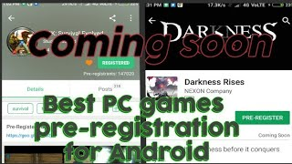2 best PC games pre-registration for Android || HINDI/URDU || Darkness rises || Ark survival || Game