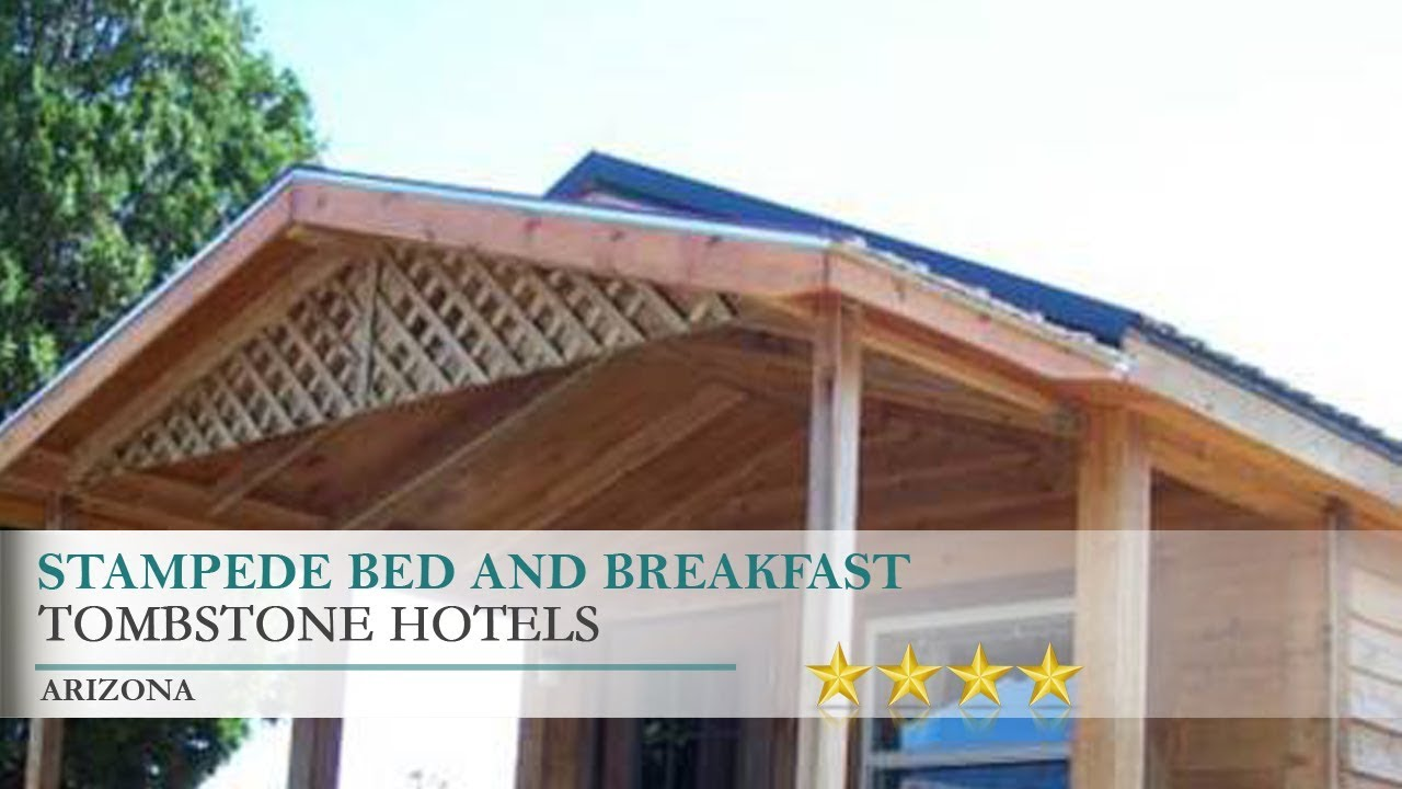 Stampede Bed And Breakfast Hotel Tombstone Arizona