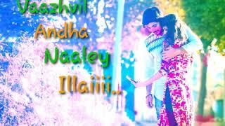 Mudhal Mazhai song Tamil WhatsApp Status😘