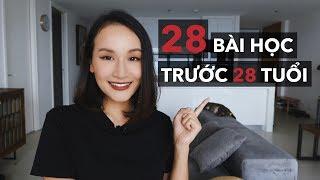 28 BÀI HỌC TRƯỚC 28 TUỔI | Vlog | Giang Ơi
