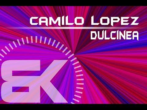 Trance Music: Camilo Lopez - Dulcinea