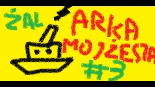 Żal TV #3 - Arka Mojżesza
