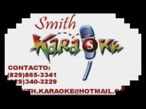 YIYO SARANTE TE OLVIDARE SMITH KARAOKE (EL SUPER KARAOKE)