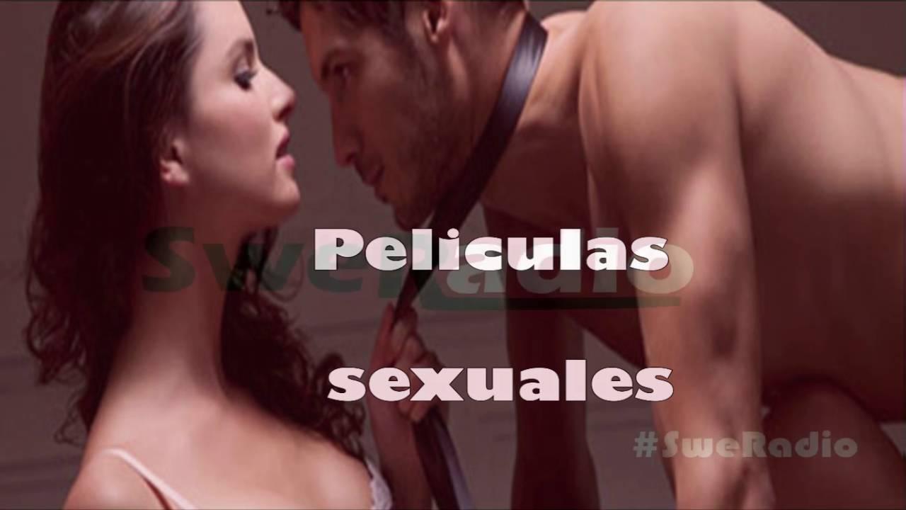 Películas de sexo para disfrutar en pareja o contigo mismo