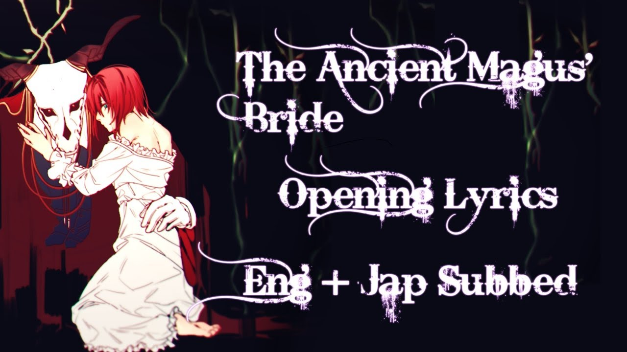 Mahoutsukai No Yome [OPENING LYRICS] • Eng + Jap Subtitles • Junna - Here - YouTube