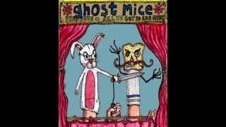 Fuck Shit Up - Ghost Mice