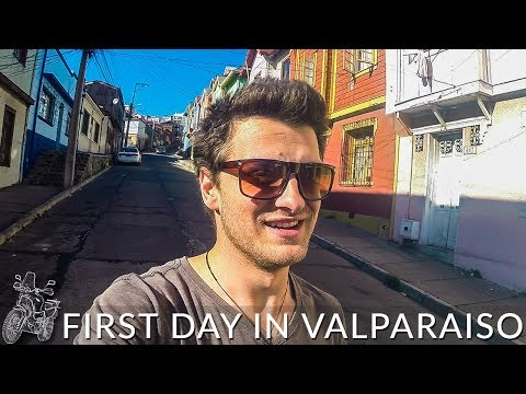 PORT VISIT & FIRST IMPRESSIONS OF VALPARAISO CHILE