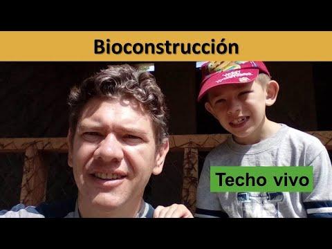 Bioconstrucción | Techo Verde | Autoconstrucción