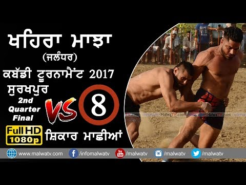 KHAIRA MAJJA (Kapurthala)   KABADDI TOURNAMENT - 2017   SURAKHPUR vs MACHHIAN   Full HD   Part 8th