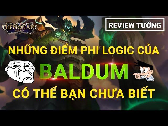 XEM NGAY: NHỮNG ĐIỂM PHI LOGIC CỦA BALDUM - REVIEW BALDUM THẬT 100% - LIÊN QUÂN MOBILE AOV