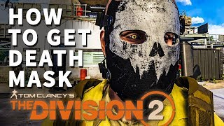 How to get Death Mask Division 2
