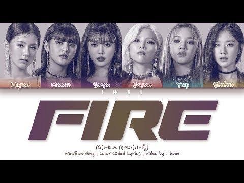 [QUEENDOM] (G)I - DLE ((여자)아이들) - Fire (Han|Rom|Eng) Color Coded Lyrics/한국어 가사