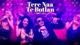 """tere naa te botlan"" sippy gill new punjabi song 