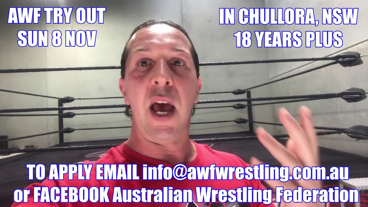 Open Talent Try Out to be part of the AWF Wrestling Team in 2021! Sun 8 Nov - Chullora, NSW