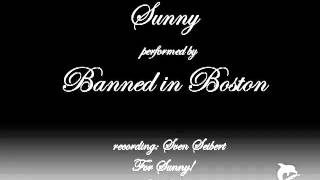 Banned in Boston - Sunny