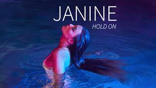 Janine - Hold On (Official Audio)