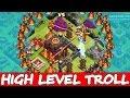 Clash Of Clans | HIGH LEVEL TROLL | EPIC TH9 vs TH10! | MASSIVE LOOT!