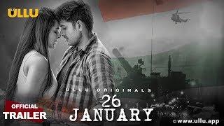 26 January | Official Trailer | ULLU Originals | Madhurima Tulli & Mrunal jain