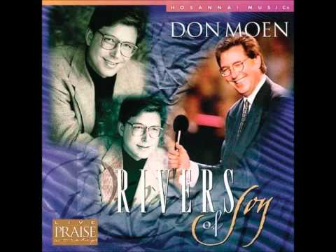 Don Moen - Jesus You Are So Good Live