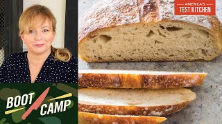 Breaking (Down) Bread–Understanding Bread Basics | Test Kitchen Boot Camp