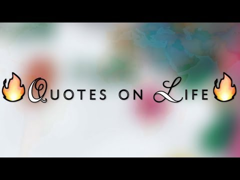 Whatsapp Video Status Quotes On Life Youtube