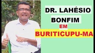 DR. LAHESIO BONFIM  GARANTE ACABAR COM O COMUNISMO NO MARANHÃO