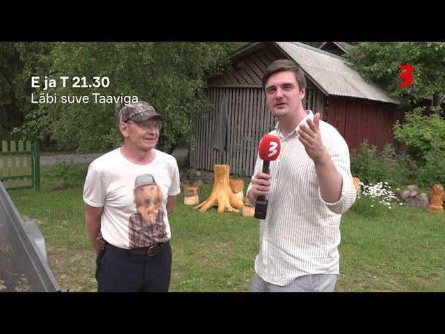 """""""Läbi suve Taaviga"""" E,T 21.30 TV3s!"""