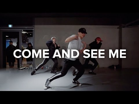 Come and See Me - PARTYNEXTDOOR ft. Drake / Eunho Kim Choreography