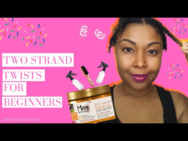 How To Two Strand Twist Natural Hair | How To Two Strand Twist| Two Strand Twist |This Bahamian Gyal