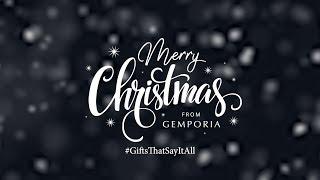 Gemporia Christmas Ad 2017 | #GiftsThatSayItAll