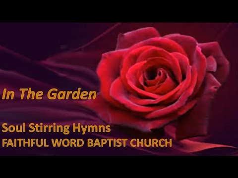 In The Garden - Lyric Hymn Video