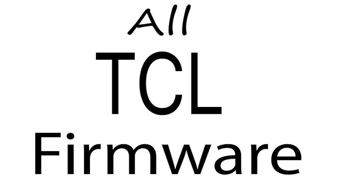 How to Download Tcl c48p1fs firmware android firmware APK