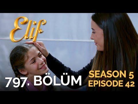 Elif 797. Bölüm   Season 5 Episode 42