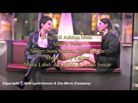 Dil Ashkon Mein Songs Ft.sonu Kakkar And Tony Kakkar