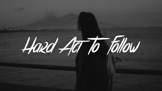 Billy Lockett - Hard Act To Follow (Lyrics)