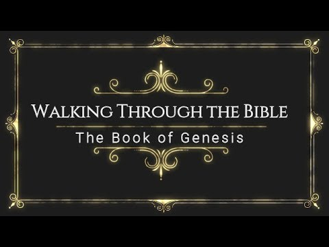 Walking Through The Bible: Genesis 41:46-57: The Birth Of