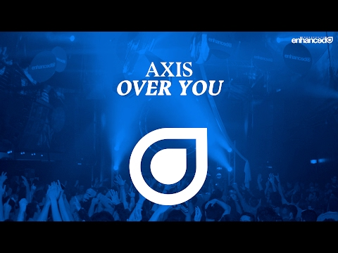 Axis - Over You [OUT NOW]