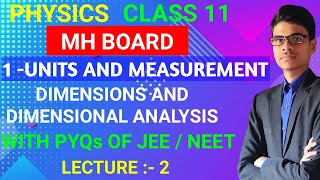 Dimensions and Dimensional Analysis   1 - Units and Measurement   Physics   MH Board   11/JEE/NEET