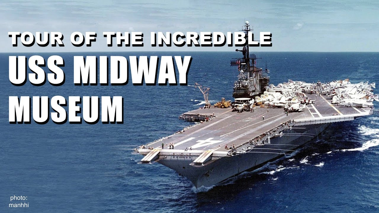 Tour Of The Incredible Uss Midway Museum San Diego