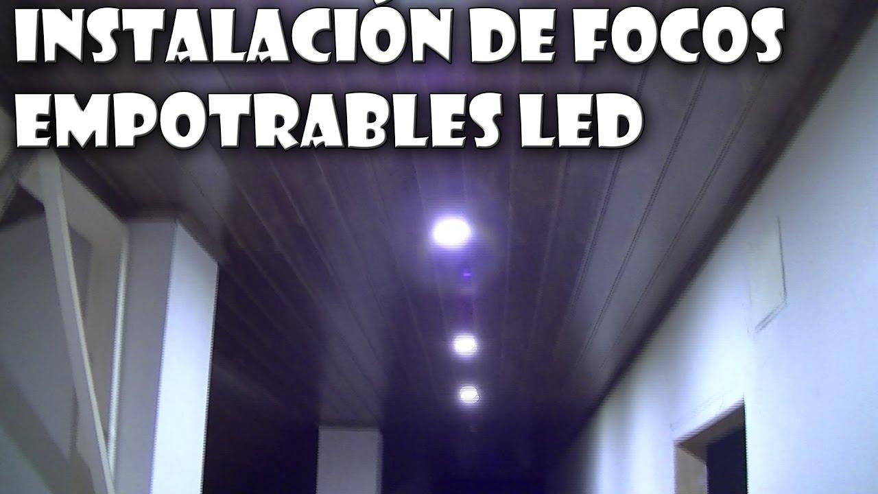 Cmo instalar focos LED empotrables  YouTube